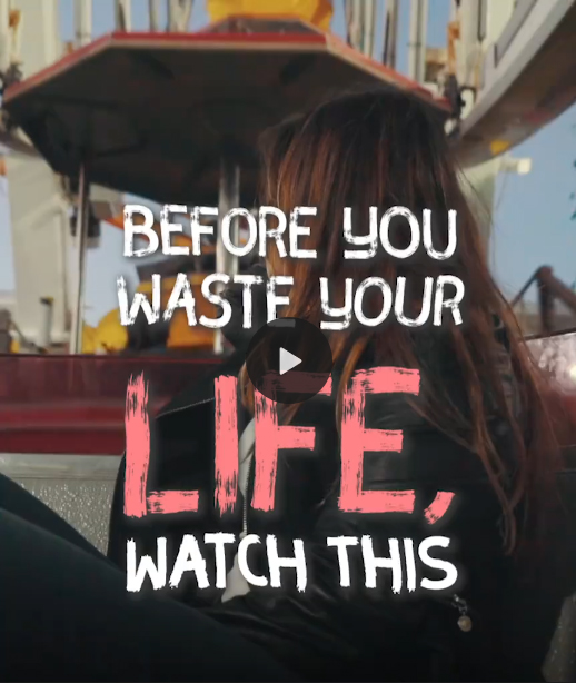 Before You Waste Your Life - Watch This